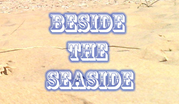 Beside the Seaside header